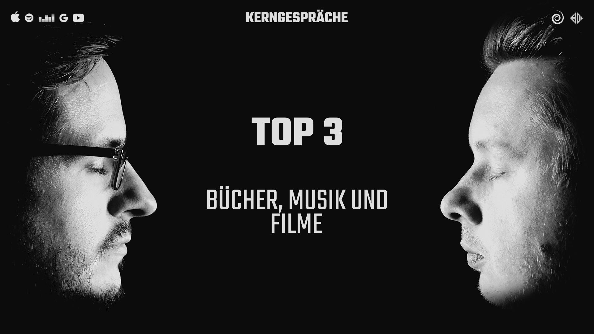 Top 3: Bücher, Musik und Filme