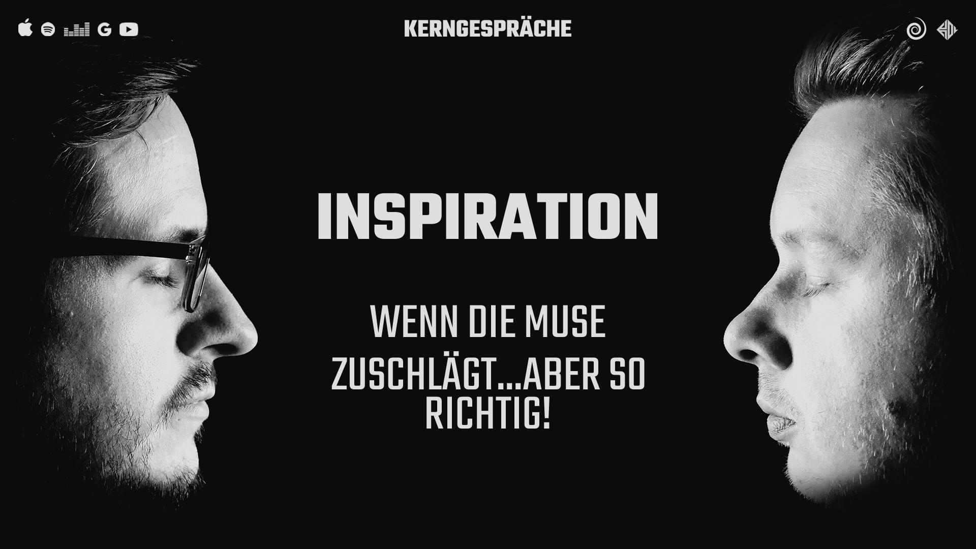 Inspiration: Wenn die Muse zuschlägt...aber so richtig!