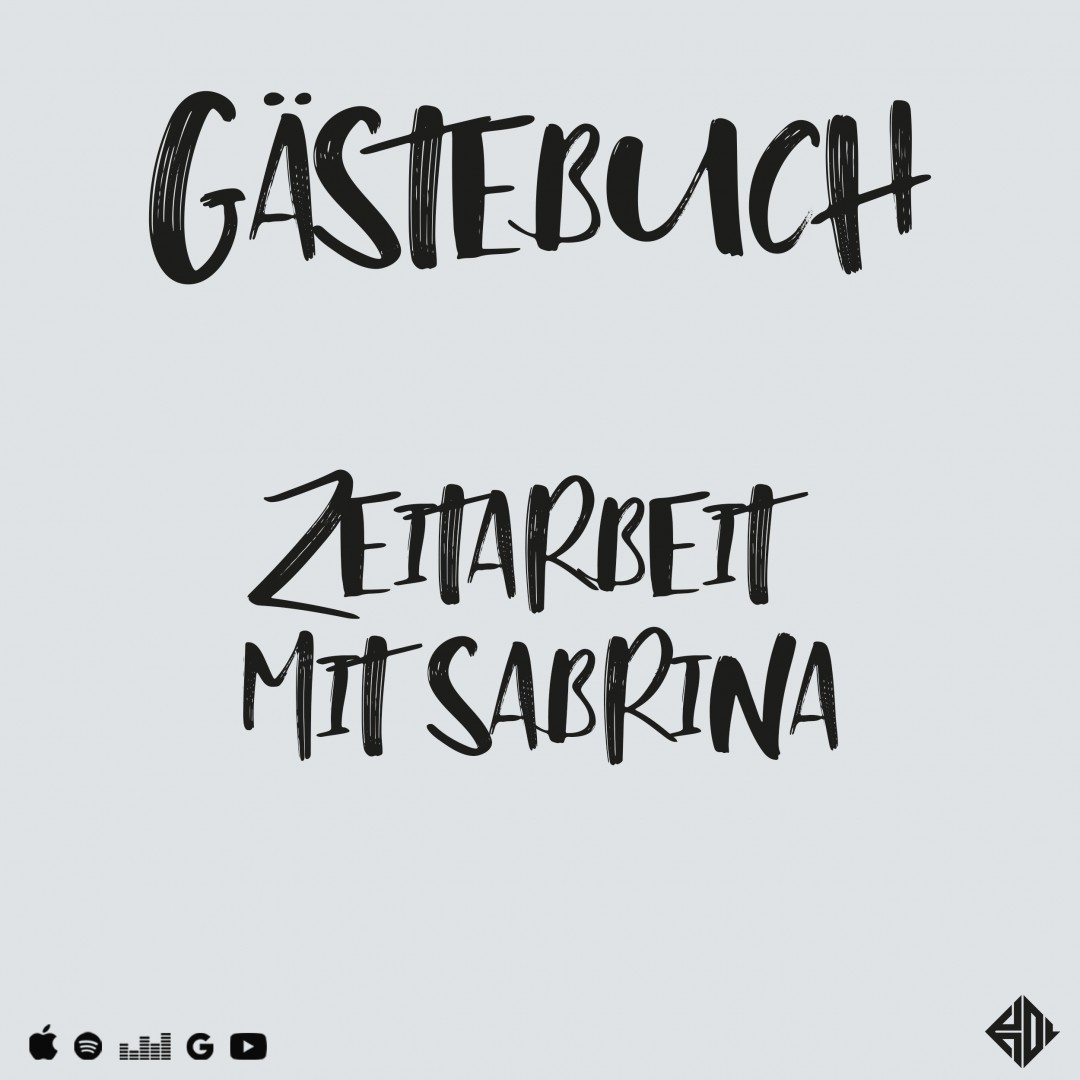 Gästebuch 04: Zeitarbeit mit Sabrina