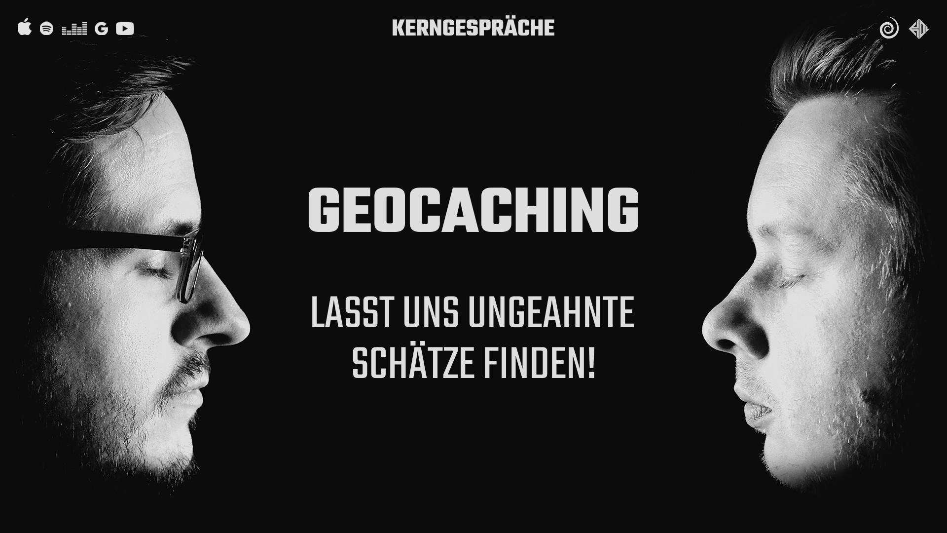 Geocaching: Lasst uns ungeahnte Schätze finden!